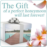 The gift of a perfect honeymoon
